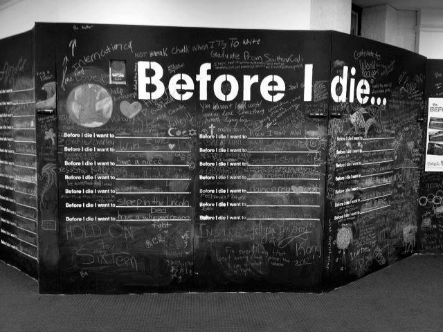Before I die Chalk board