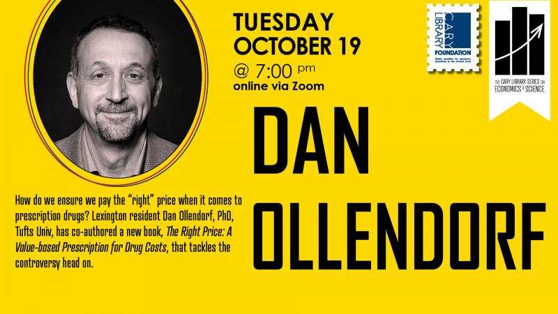 Tue., Oct. 19 at 7 PM - Economics and Science Series: Dan Ollendorf. How do we ensure we pay the